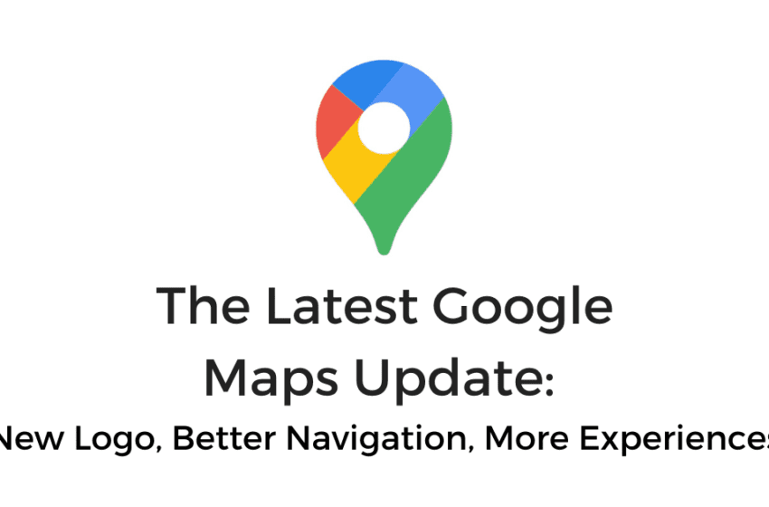 Greatest Update in Google Maps is now Live