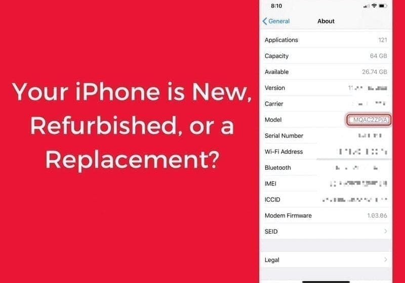 How to Check If Your iPhone is Refurbished, New, or Replaced