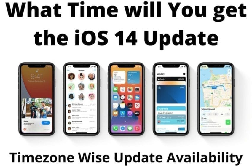 When will you get the Update for iOS 14 and iPadOS 14 in Time Zones Around the World?